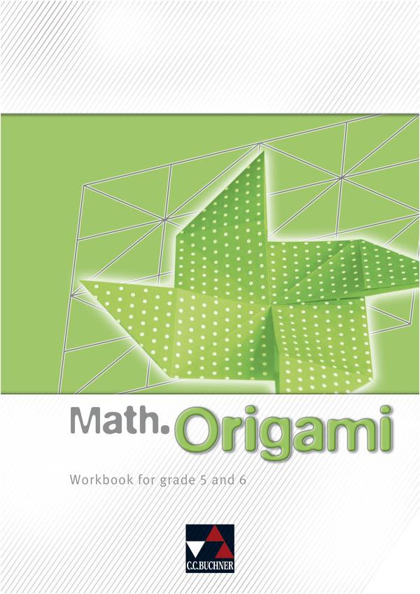 mathorigami workbook for grade 5 and 6 mathematik