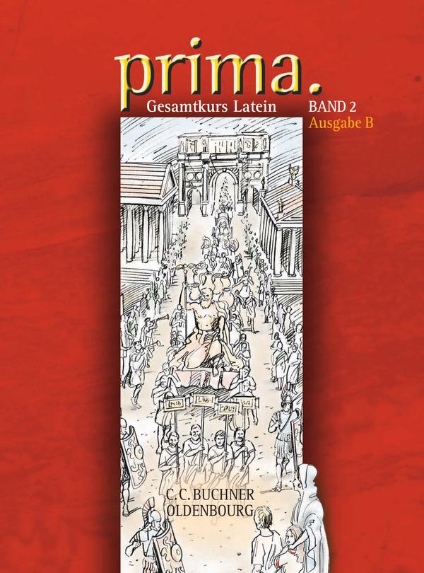 prima B 2, Latein, Lehrbuch